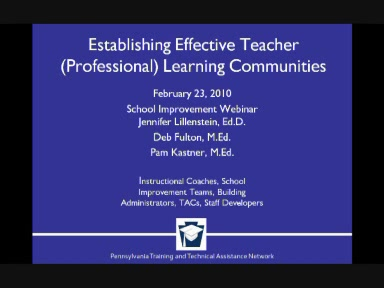 Establishing Effective Teacher (Professional) Learning Communities