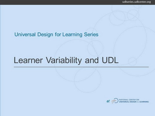 video learner variability and universal design for learning