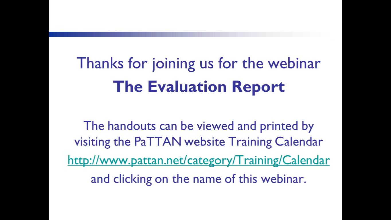 The Evaluation Report
