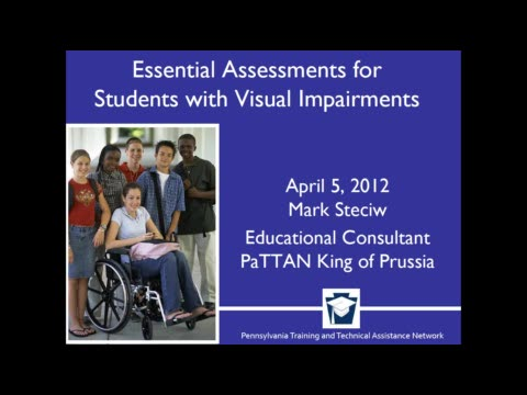 Essential Assessments for Students With Visual Impairments